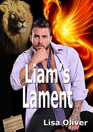 Liam's Lament (Arrowtown #3) by Lisa Oliver