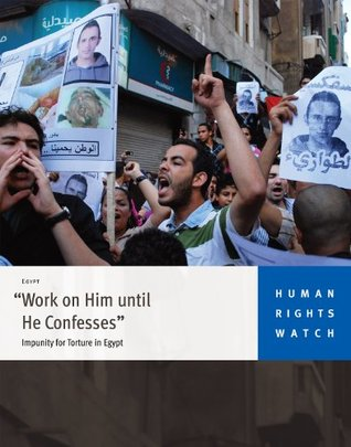 Work on Him Until He Confesses: Impunity for Torture in Egypt