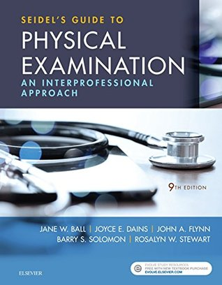 Seidel's Guide to Physical Examination - E-Book: An Interprofessional Approach