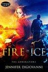 Fire in Ice (The Generators Book 1)
