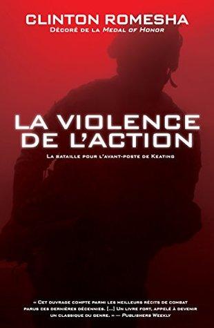 La violence de l'action: La bataille pour l'avant-poste de Keating