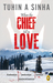 When the Chief fell in Love by Tuhin A. Sinha