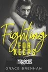 Fighting for Keeps (Rocky River Fighters #2)