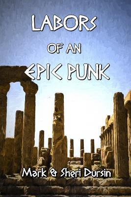 Labors of an Epic Punk
