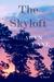 The Skyloft by Aryn Lane