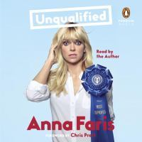 Unqualified : love and relationship advice from a celebrity who just wants to help