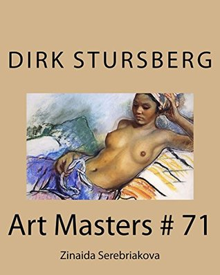 Art Masters # 71: Zinaida Serebriakova