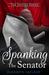 Spanking the Senator by Elizabeth SaFleur