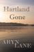Hartland Gone by Aryn Lane