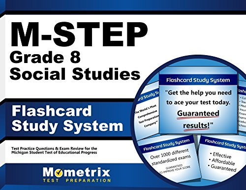 M-Step Grade 8 Social Studies Flashcard Study System: M-Step Test Practice Questions & Exam Review for the Michigan Student Test of Educational Progress