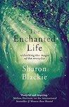 The Enchanted Lif...