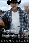 Deacon Johns (Heartbreakers & Heroes Book 4)