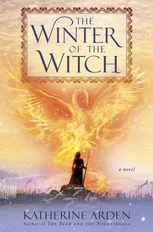 Katherine Arden: The Winter of the Witch