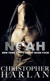 Noah: Book 4 in the New York City's Finest series