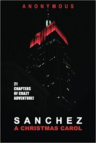 Sanchez: A Christmas Carol por Anonymous