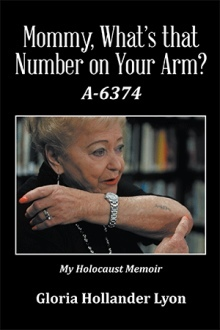 Mommy, What's That Number on Your Arm? by Gloria Hollander Lyon