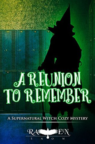 A Reunion to Remember (Lainswich Witches, #16)
