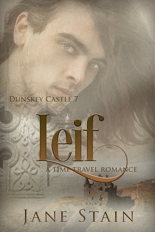 Leif: A Time Travel Romance (Dunskey Castle, #7)