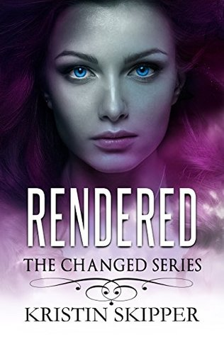 Rendered (The Changed Series Book 2)