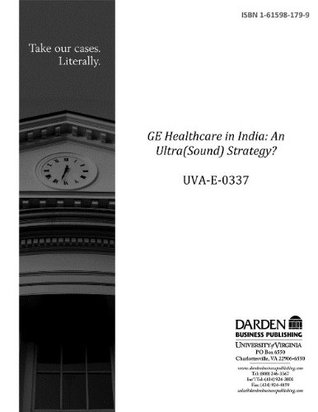 GE Healthcare in India: An Ultra(Sound) Strategy?