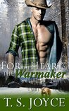 For the Heart of the Warmaker (Outlaw Shifters, #4)