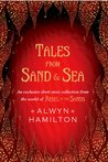 Tales from Sand & Sea (Rebel of the Sands, #0.5)