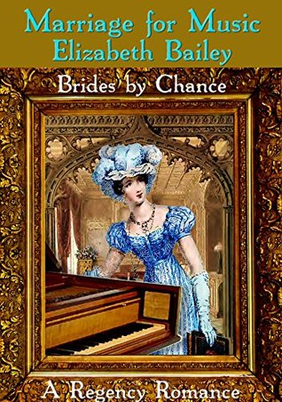 Marriage for Music (Brides by Chance #5)