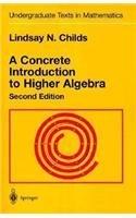 A Concrete Introduction to Higher Algebra, 2e