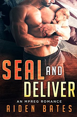 SEAL And Deliver (SEALed With A Kiss #5) by Aiden Bates
