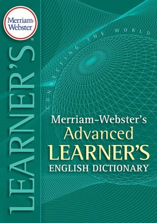 Merriam-Webster's Advanced Learner's Dictionary