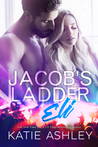 Jacob's Ladder: Eli (Jacob's Ladder, #2)
