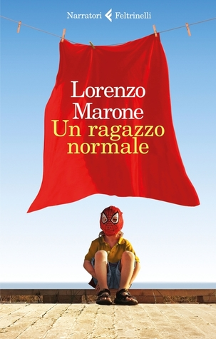 Lorenzo Marone-Un ragazzo normale