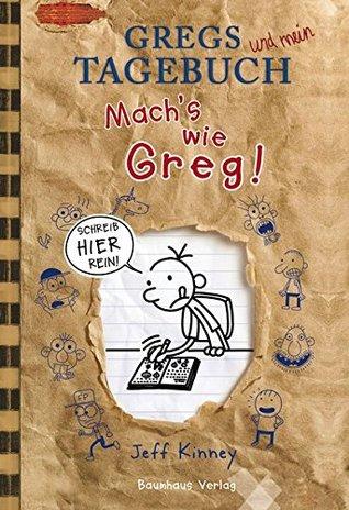 Gregs Tagebuch - Mach's wie Greg!: Schreib hier rein!