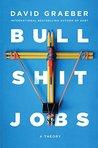 Bullshit Jobs: A ...