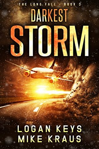 Darkest Storm (The Long Fall #3)