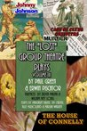 The Lost Group Theatre Plays Volume III: The House of Connelly, Johnny Johnson, & Case of Clyde Griffiths (Volume 3)
