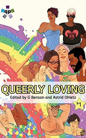 Queerly Loving (Queerly Loving, #2)