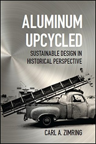 aluminum-upcycled-johns-hopkins-studies-in-the-history-of-technology