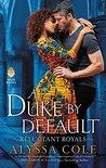 A Duke by Default (Reluctant Royals #2)
