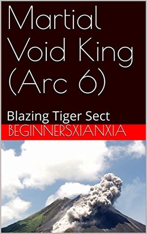 martial-void-king-arc-6-blazing-tiger-sect