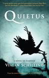 Quietus by Vivian Schilling