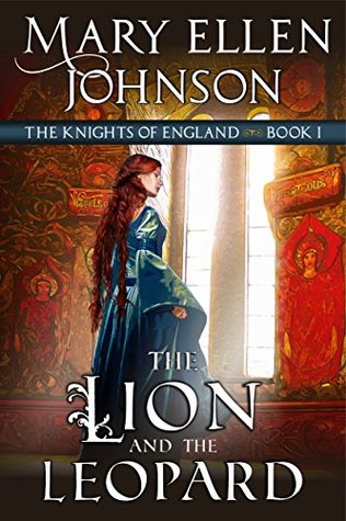 The Lion and the Leopard (The Knights of England #1)