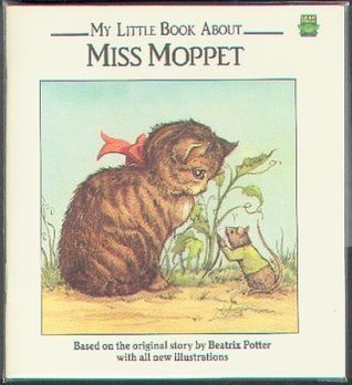 My Little Book About Miss Moppet