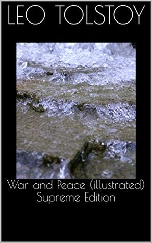 War and Peace (illustrated) Supreme Edition