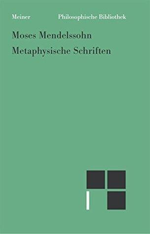 Metaphysische Schriften (Philosophische Bibliothek 594)