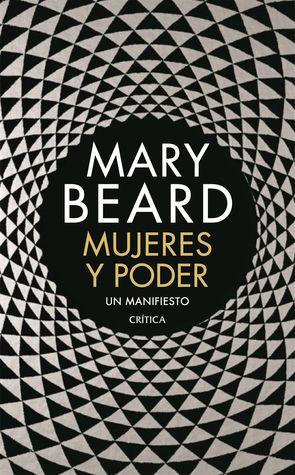 Mujeres y poder: Un manifiesto par Mary Beard