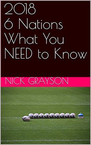 2018 6 Nations: What You NEED to Know PDF uTorrent por Nick Grayson