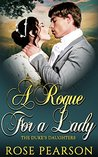 A Rogue for a Lady by Rose Pearson
