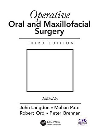 Operative Oral and Maxillofacial Surgery, Third Edition (Rob & Smith's Operative Surgery Series)