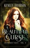 A Beautiful Curse: A Retelling of The Frog Bride (Entwined Tales, #4)